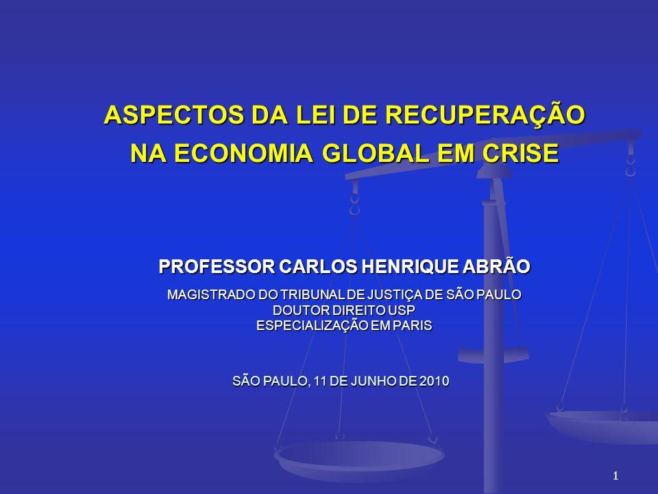 ASPECTOS DA LEI DE RECUPERAÇÃO NA ECONOMIA GLOBAL EM CRISE