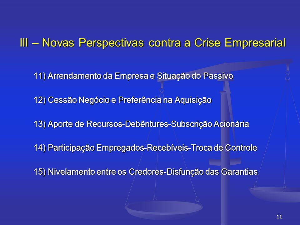 III – Novas Perspectivas contra a Crise Empresarial