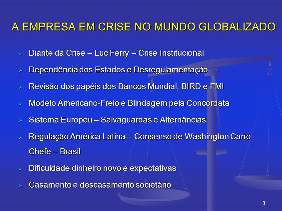 A EMPRESA EM CRISE NO MUNDO GLOBALIZADO