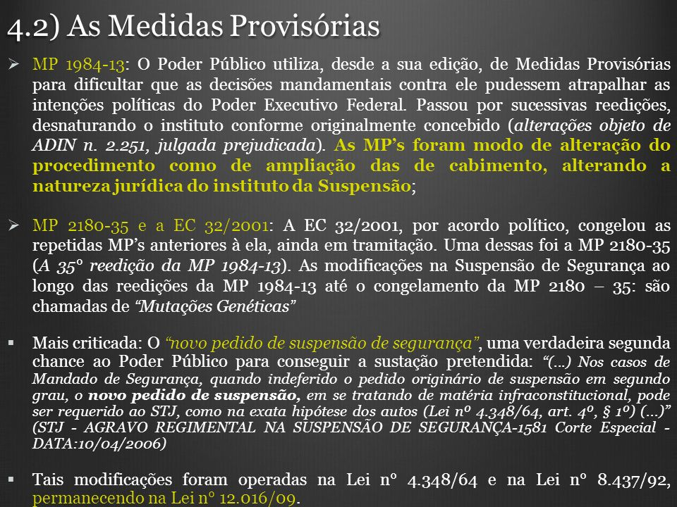 4.2) As Medidas Provisórias