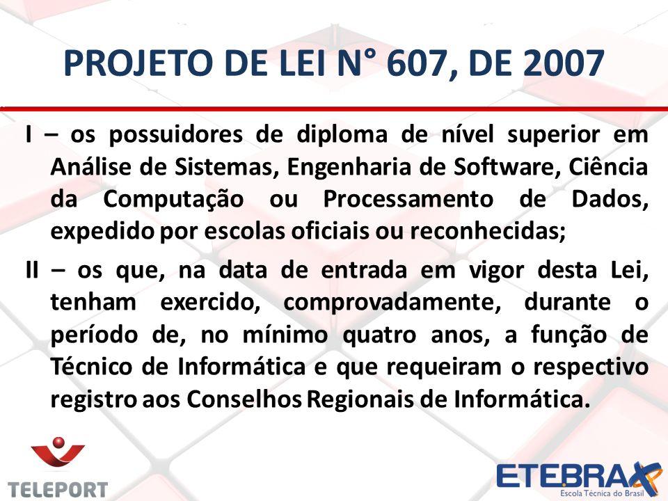 Projeto de lei n° 607, de 2007