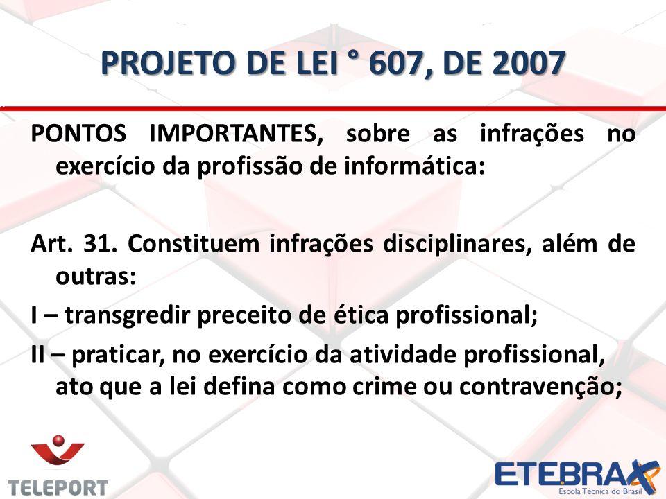 Projeto de lei ° 607, de 2007