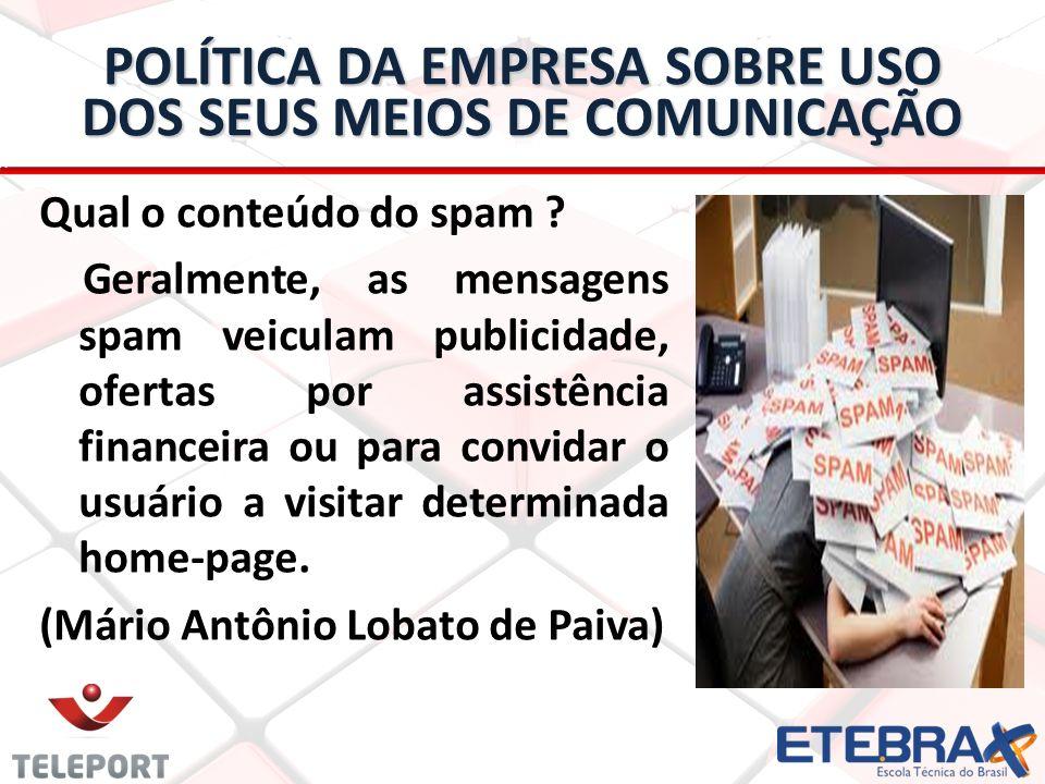 POLÍTICA DA EMPRESA SOBRE USO DOS SEUS MEIOS DE COMUNICAÇÃO