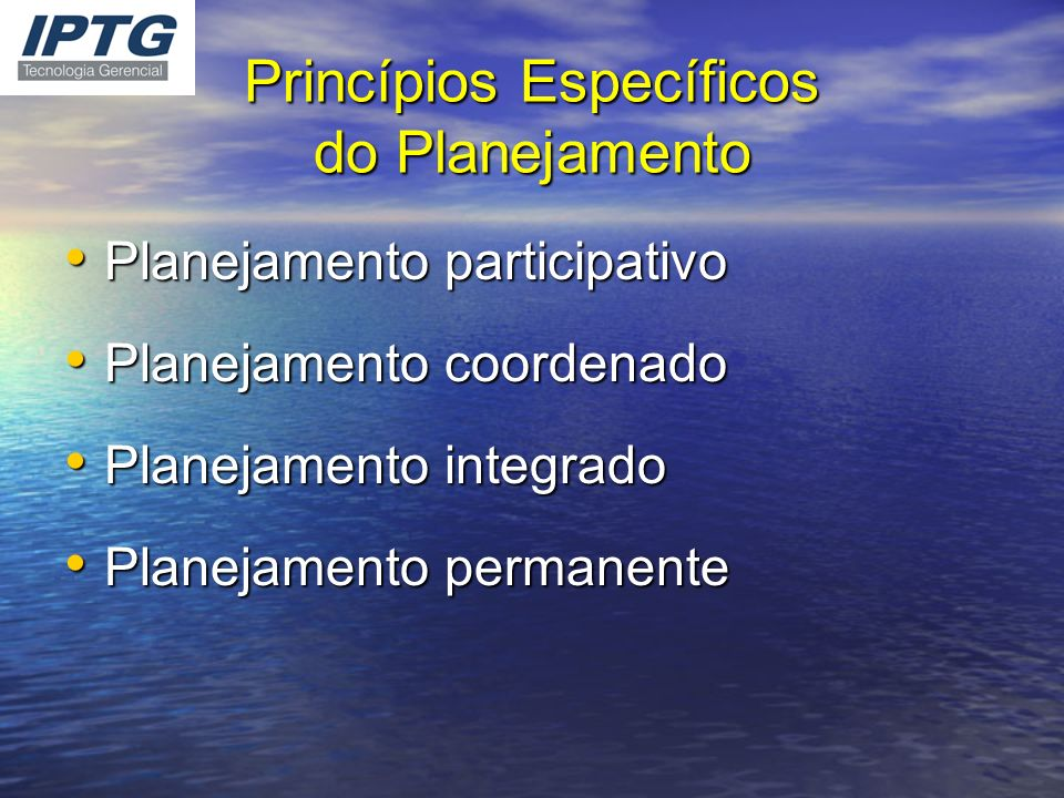 Princípios Específicos do Planejamento