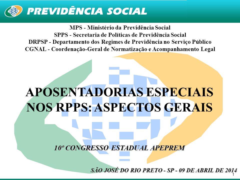 APOSENTADORIAS ESPECIAIS NOS RPPS: ASPECTOS GERAIS