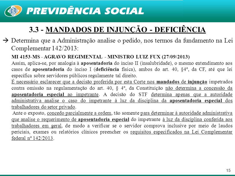 3.3 - MANDADOS DE INJUNÇÃO - DEFICIÊNCIA