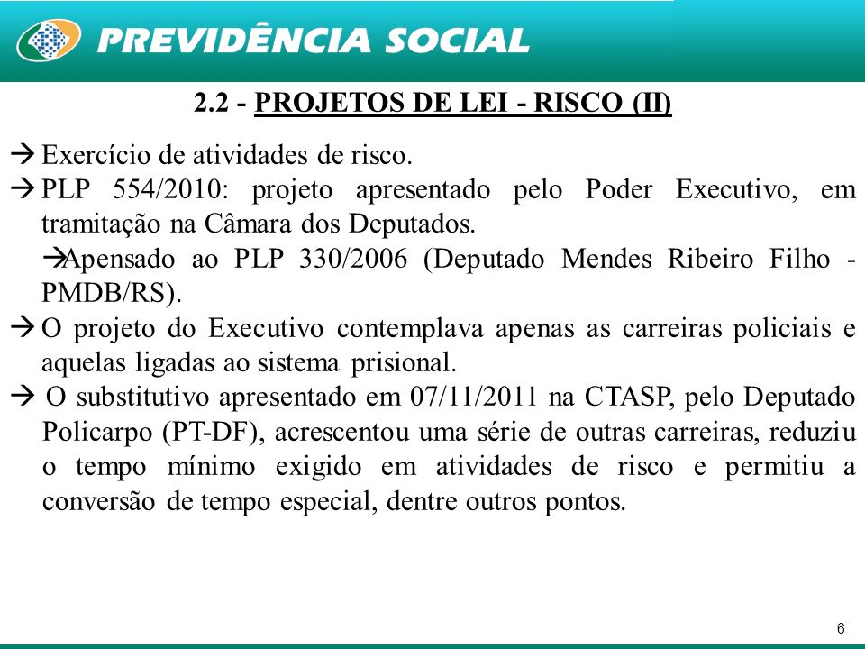 2.2 - PROJETOS DE LEI - RISCO (II)