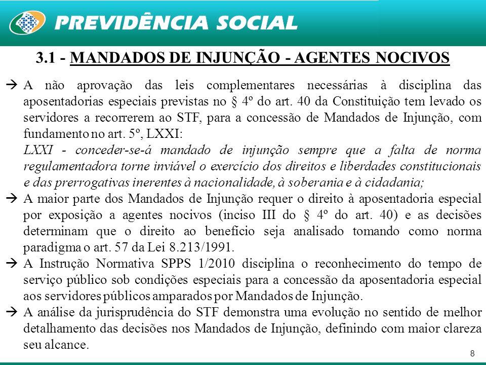 3.1 - MANDADOS DE INJUNÇÃO - AGENTES NOCIVOS