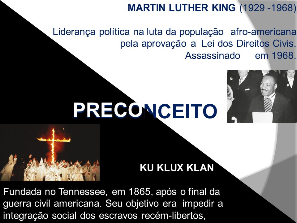 PRECO PRECONCEITO MARTIN LUTHER KING (1929 -1968)