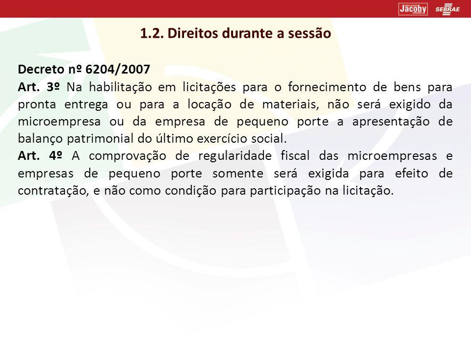 1.2. Direitos durante a sessão