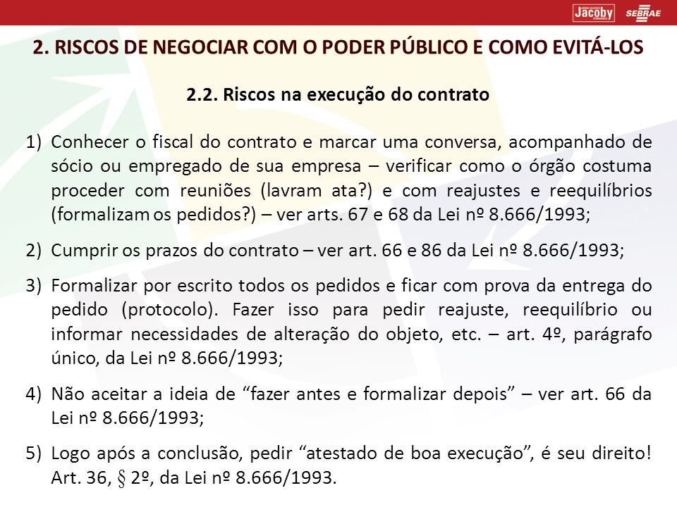 2. RISCOS DE NEGOCIAR COM O PODER PÚBLICO E COMO EVITÁ-LOS