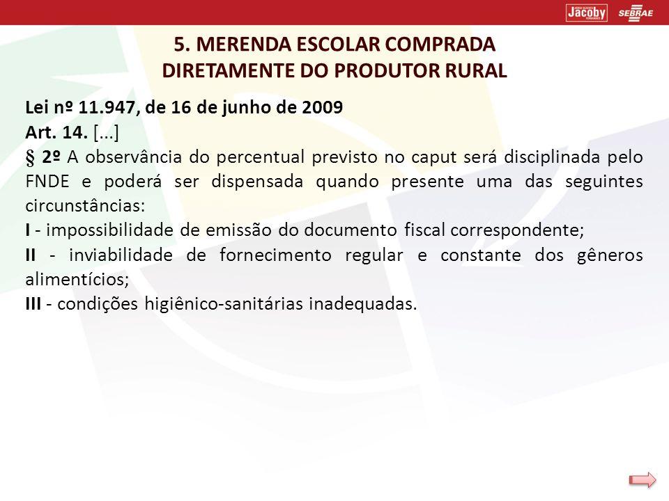 5. MERENDA ESCOLAR COMPRADA DIRETAMENTE DO PRODUTOR RURAL