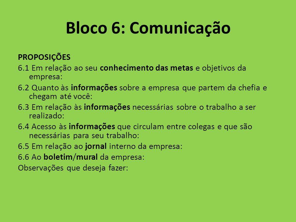 Bloco 6: Comunicação PROPOSIÇÕES