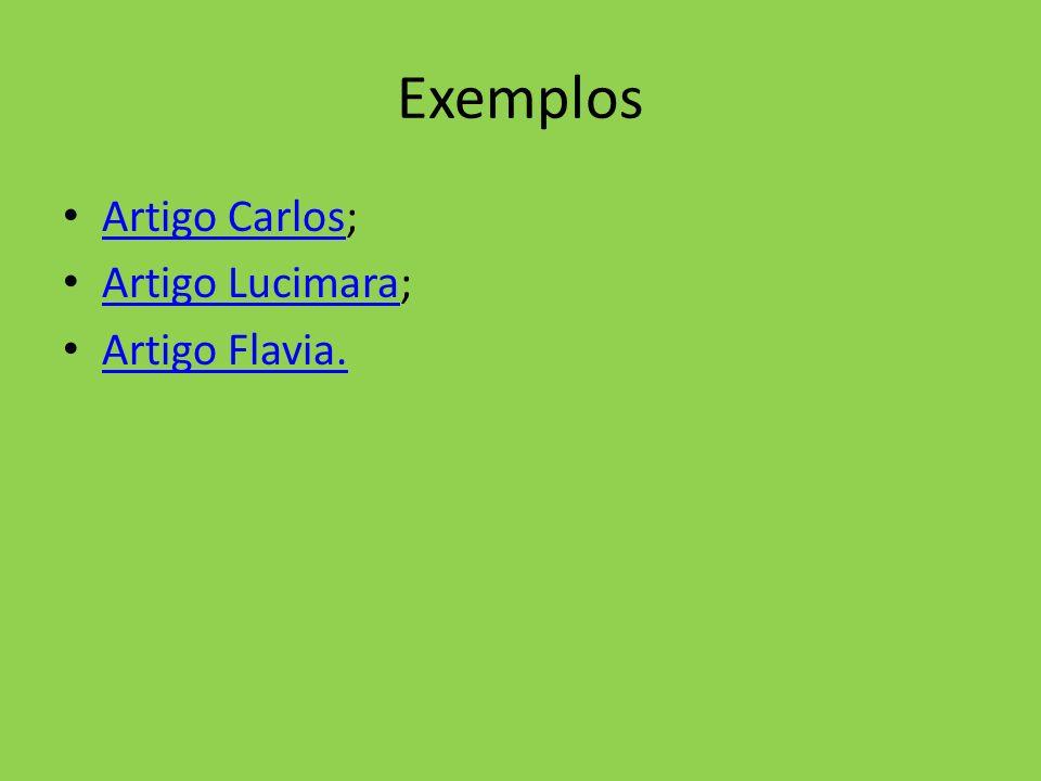 Exemplos Artigo Carlos; Artigo Lucimara; Artigo Flavia.