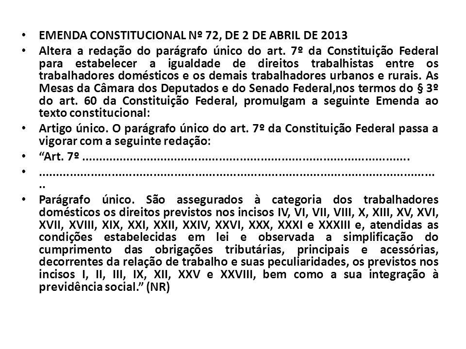 EMENDA CONSTITUCIONAL Nº 72, DE 2 DE ABRIL DE 2013