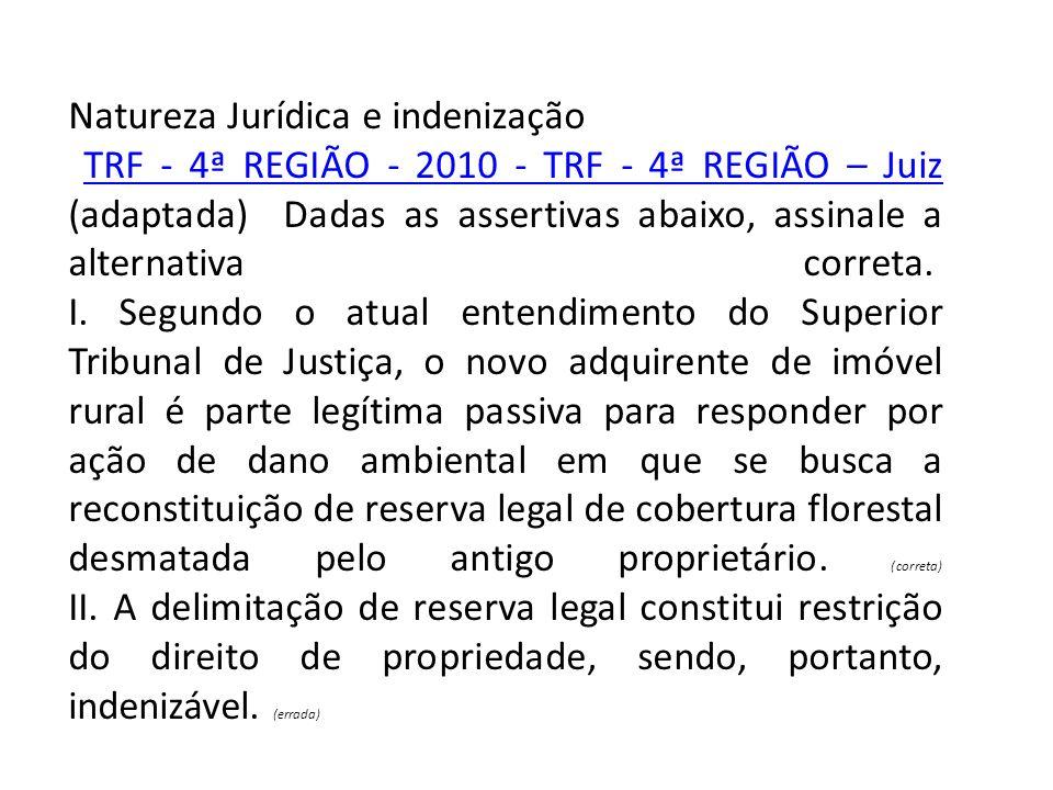 Natureza Jurídica e indenização