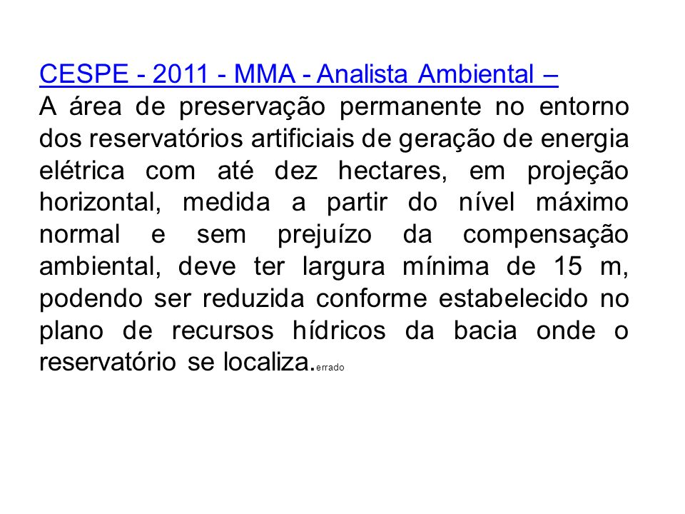 CESPE - 2011 - MMA - Analista Ambiental –
