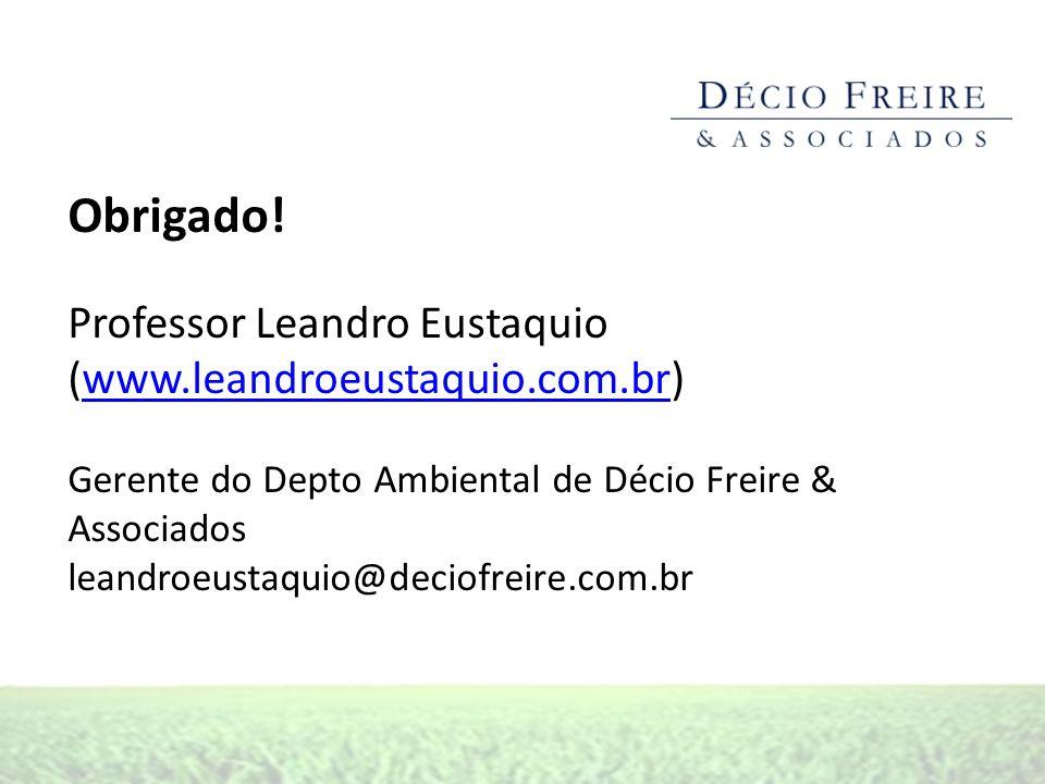 Obrigado! Professor Leandro Eustaquio (www.leandroeustaquio.com.br)