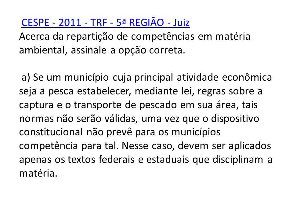 CESPE - 2011 - TRF - 5ª REGIÃO - Juiz