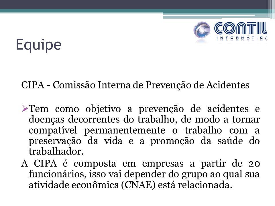 Equipe CIPA - Comissão Interna de Prevenção de Acidentes