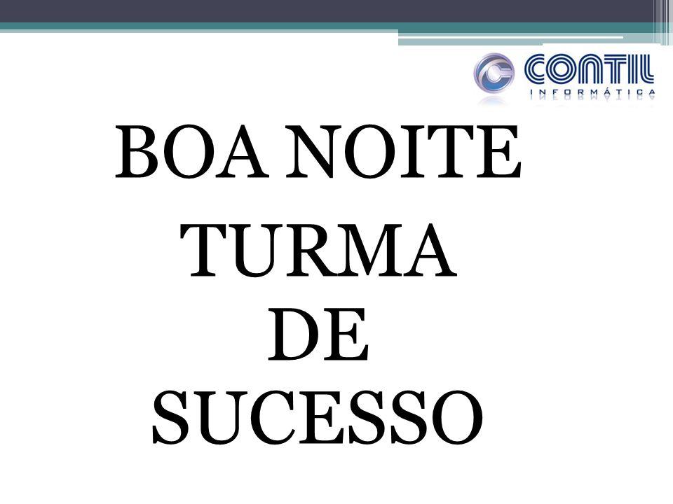 BOA NOITE TURMA DE SUCESSO