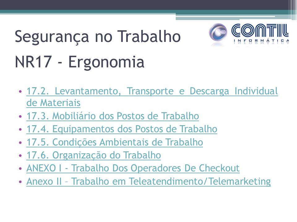 Segurança no Trabalho NR17 - Ergonomia