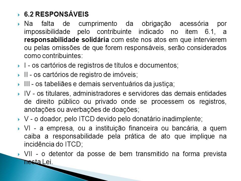 6.2 RESPONSÁVEIS
