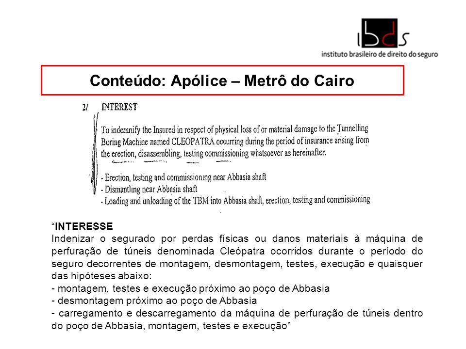 Conteúdo: Apólice – Metrô do Cairo