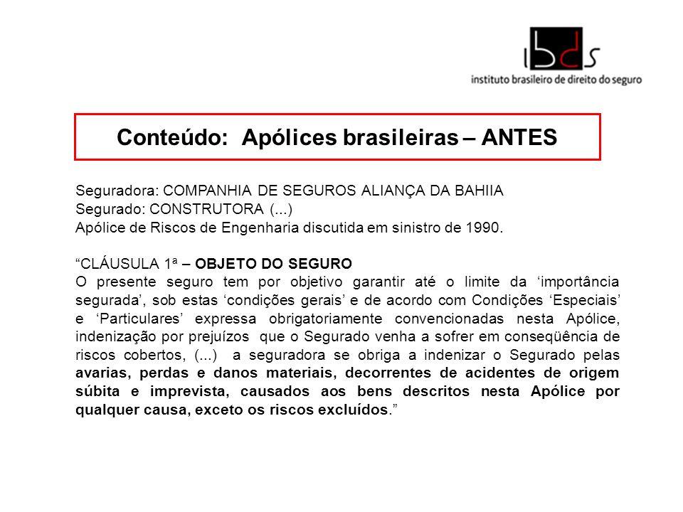 Conteúdo: Apólices brasileiras – ANTES