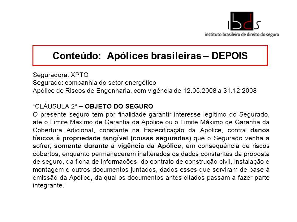 Conteúdo: Apólices brasileiras – DEPOIS