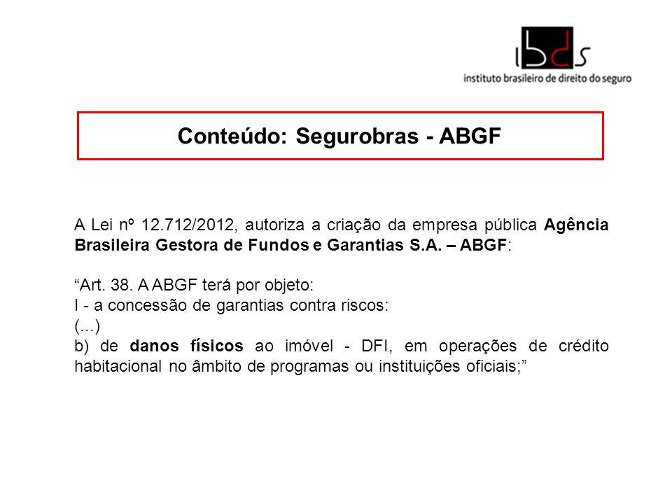 Conteúdo: Segurobras - ABGF