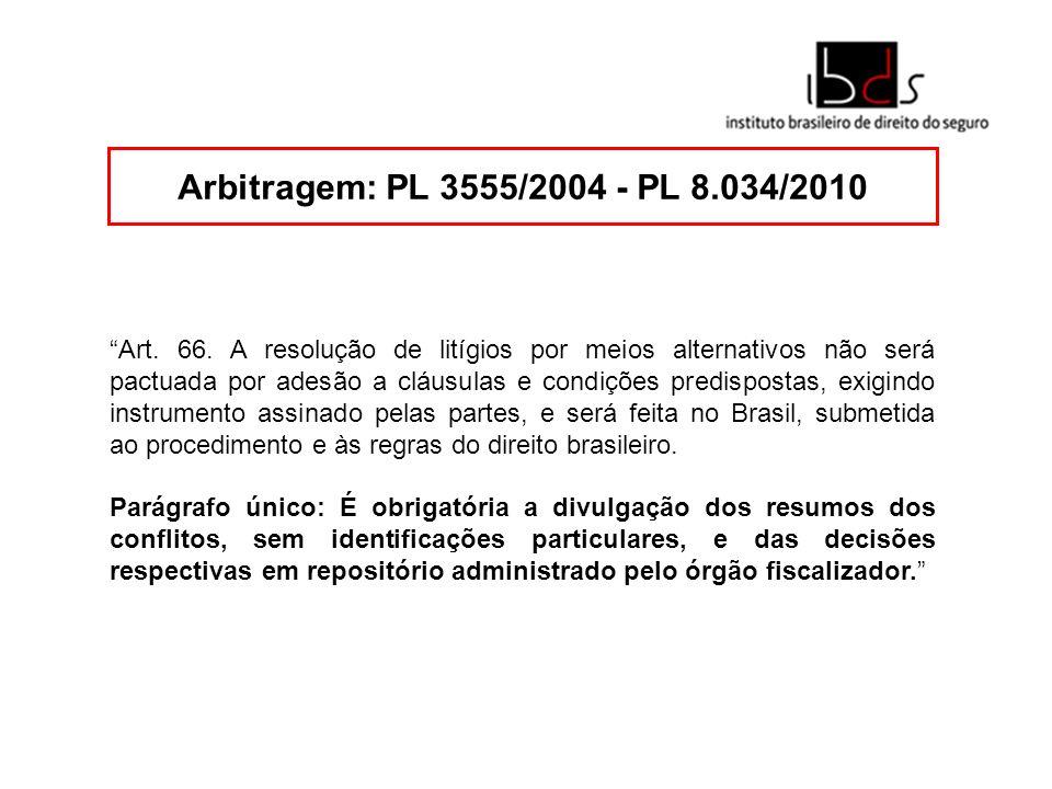 Arbitragem: PL 3555/2004 - PL 8.034/2010