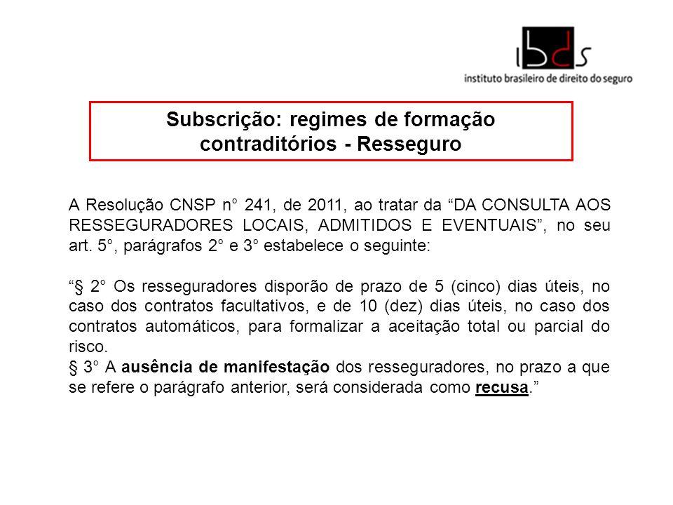 Subscrição: regimes de formação contraditórios - Resseguro