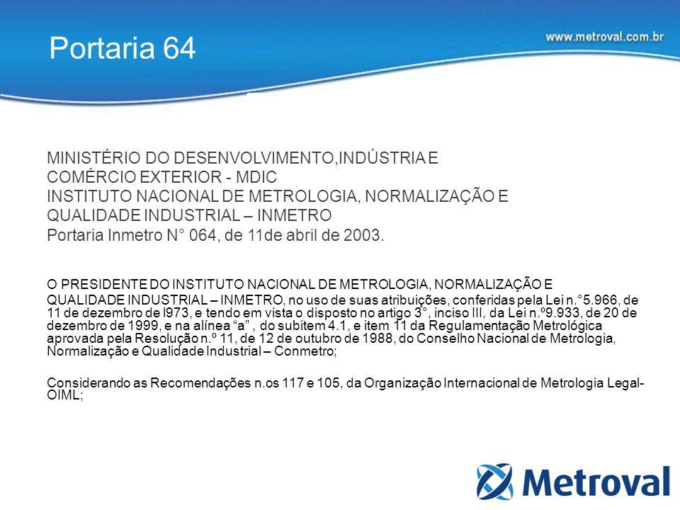 Portaria 64 Portaria 64 MINISTÉRIO DO DESENVOLVIMENTO,INDÚSTRIA E