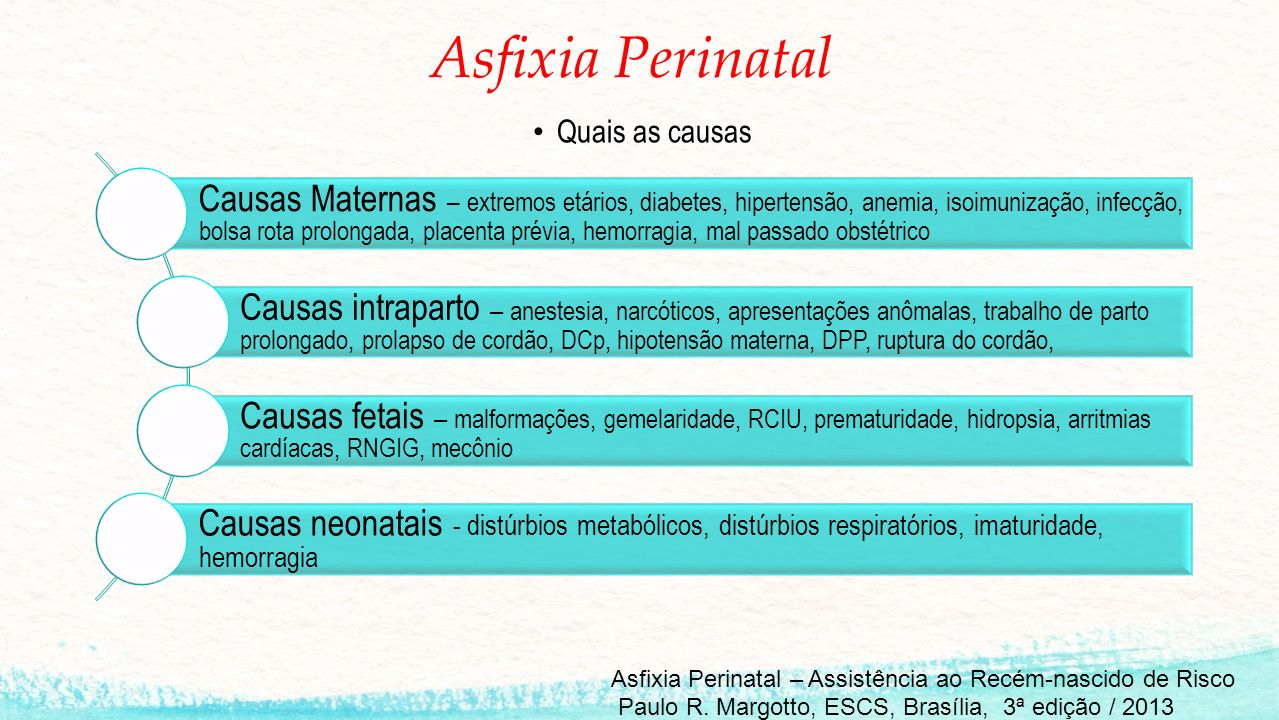Asfixia Perinatal Quais as causas.