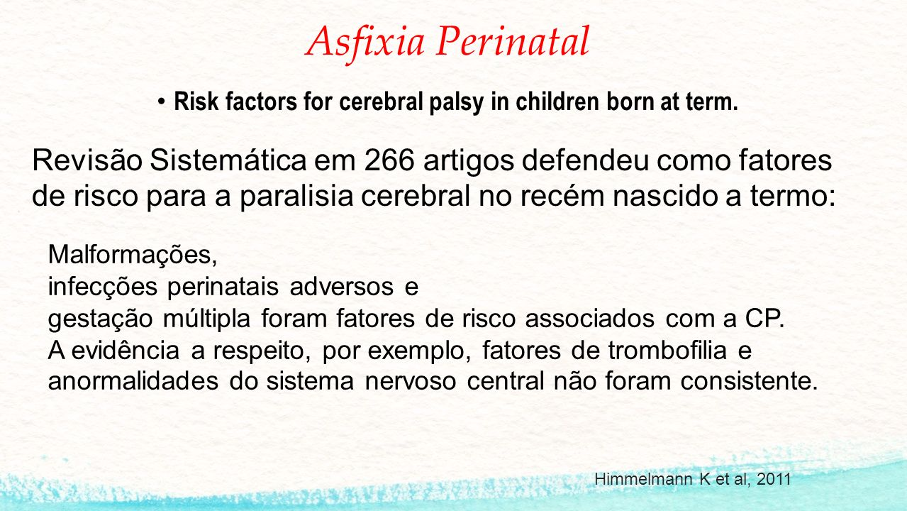 Risk factors for cerebral palsy in children born at term.