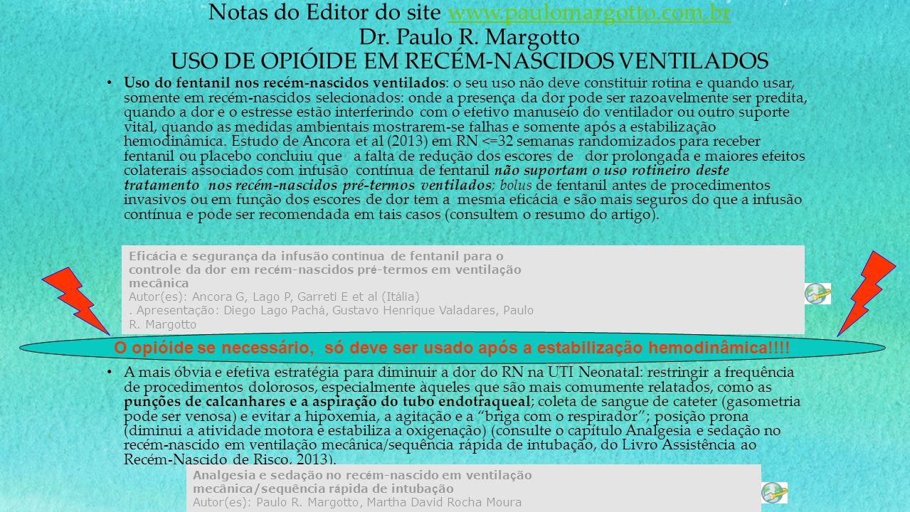 Notas do Editor do site www. paulomargotto. com. br Dr. Paulo R