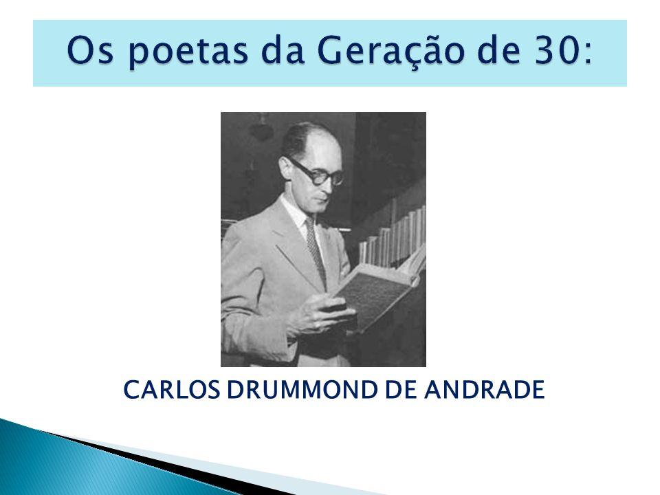 Os poetas da Geração de 30: