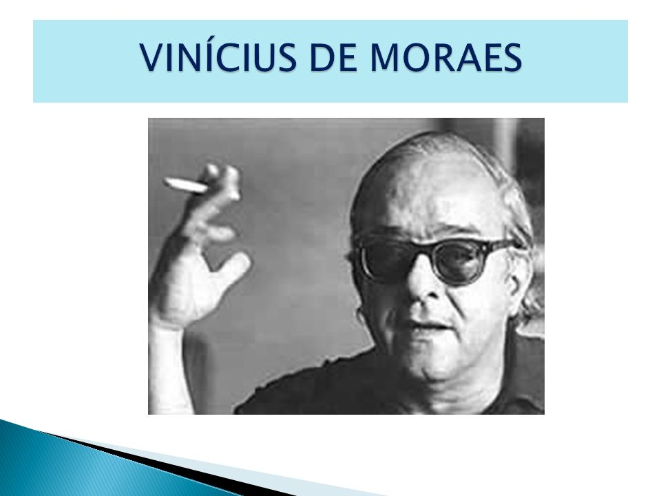 VINÍCIUS DE MORAES