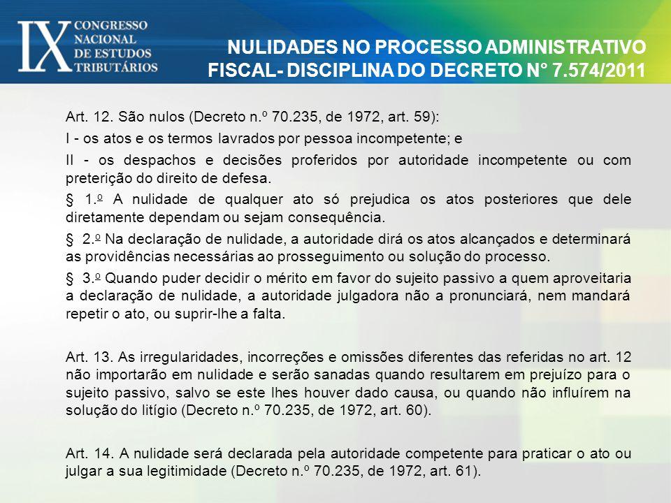 NULIDADES NO PROCESSO ADMINISTRATIVO FISCAL- DISCIPLINA DO DECRETO N° 7.574/2011