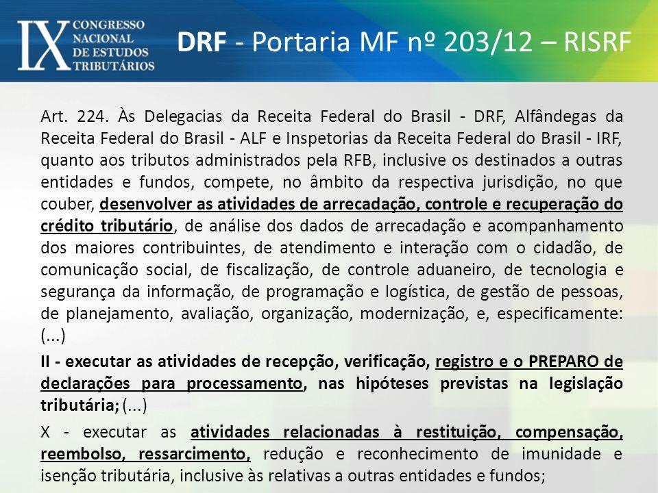 DRF - Portaria MF nº 203/12 – RISRF