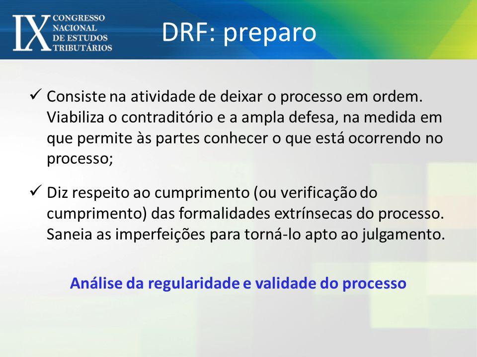 Análise da regularidade e validade do processo