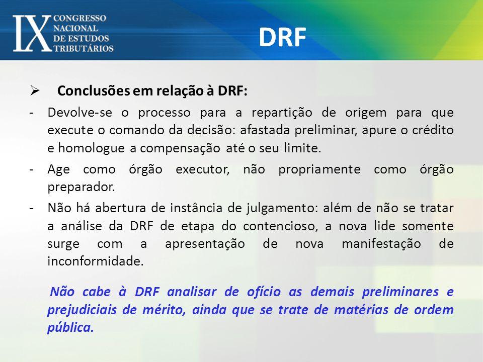 DRF Conclusões em relação à DRF: