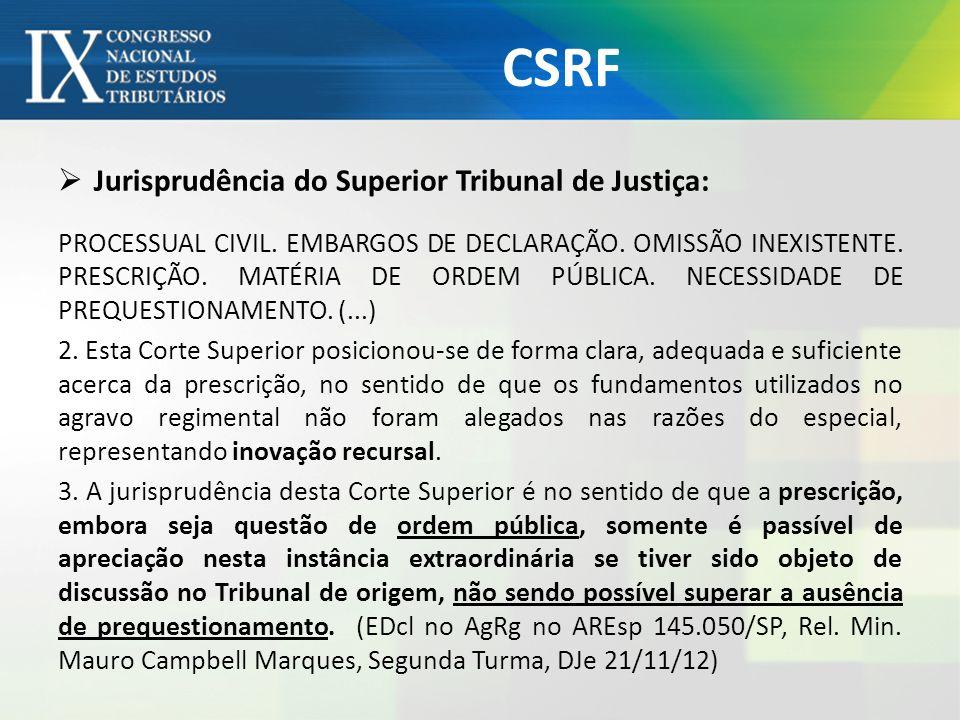 CSRF Jurisprudência do Superior Tribunal de Justiça: