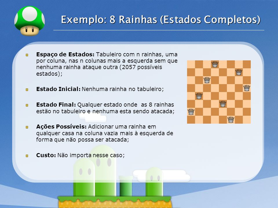 Exemplo: 8 Rainhas (Estados Completos)