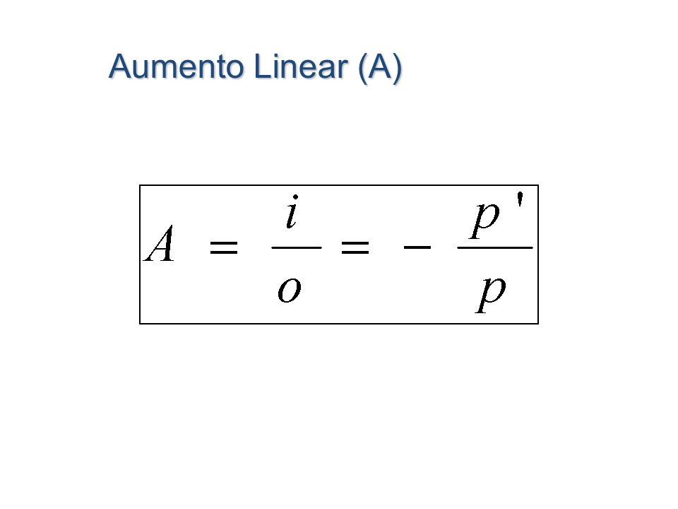 Aumento Linear (A)