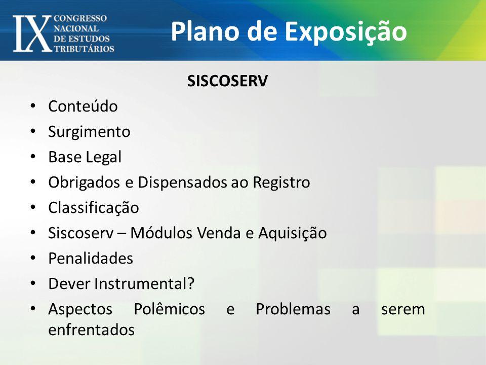 Plano de Exposição SISCOSERV Conteúdo Surgimento Base Legal