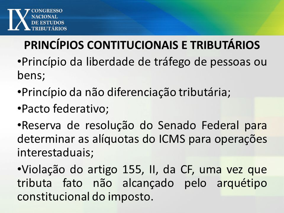 PRINCÍPIOS CONTITUCIONAIS E TRIBUTÁRIOS
