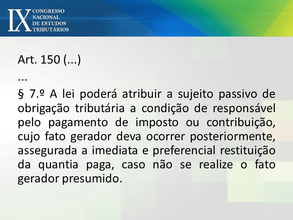 Art. 150 (...) ...