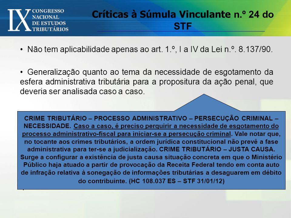Críticas à Súmula Vinculante n.º 24 do STF